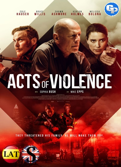 Actos de Violencia (2018) HD 720P LATINO/INGLES