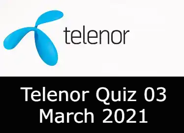 Telenor Answers 3 March 2021 | Telenor Quiz Today 3 March 2021
