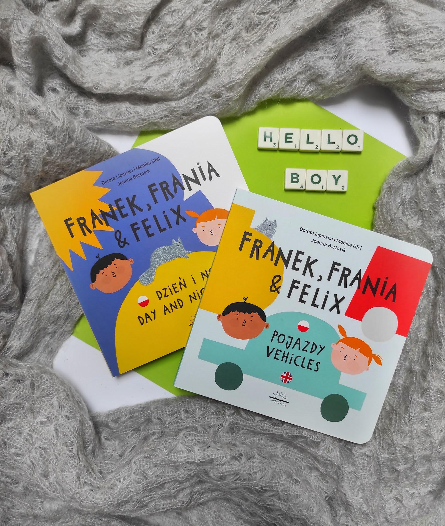 "Franek, Frania & Felix ""Pojazdy"" ""Dzień i noc"" Dorota Lipińska, Monika Ufel, Joanna Bartosik"