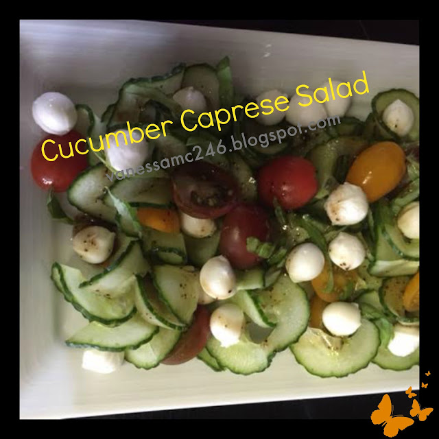 cucumber salad, clean eating, 21 Day Fix approved, healthy eating, caprese salad recipe, vanessamc246, change one thing change everything, the butterfly effect