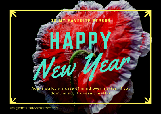 Favorite Person, Happy New Year, Flower Card,