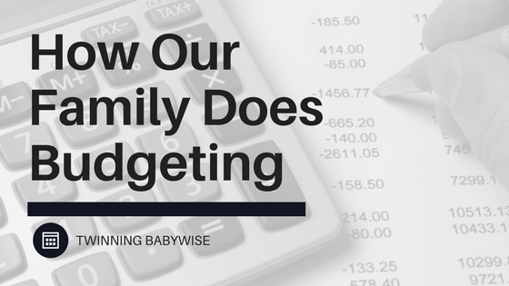 BFBN: How Our Family Does Budgeting