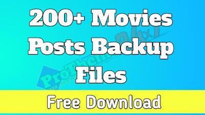 200+ Movies Posts Backup Files - Free Download (WordPress)