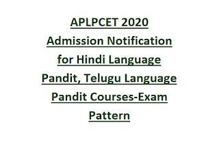 APLPCET 2020 Admission Notification for Hindi Language Pandit, Telugu Language Pandit Courses-Exam Pattern, Important Dates