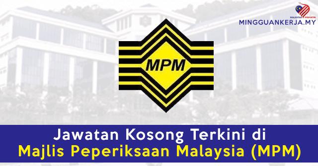 Minima SPM Layak Memohon Jawatan Kosong Terkini di Majlis Peperiksaan Malaysia (MPM)