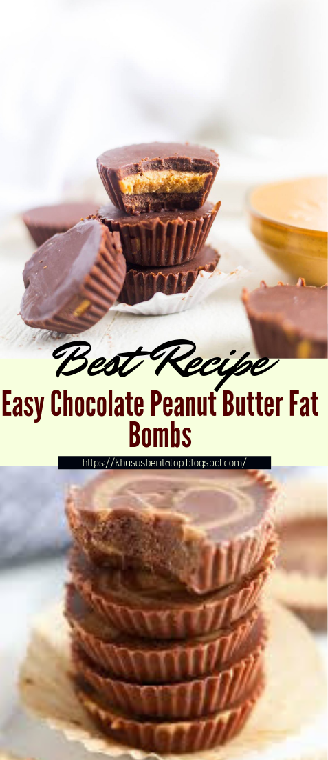 Easy Chocolate Peanut Butter Fat Bombs #desserts #cakerecipe #chocolate #fingerfood #easy