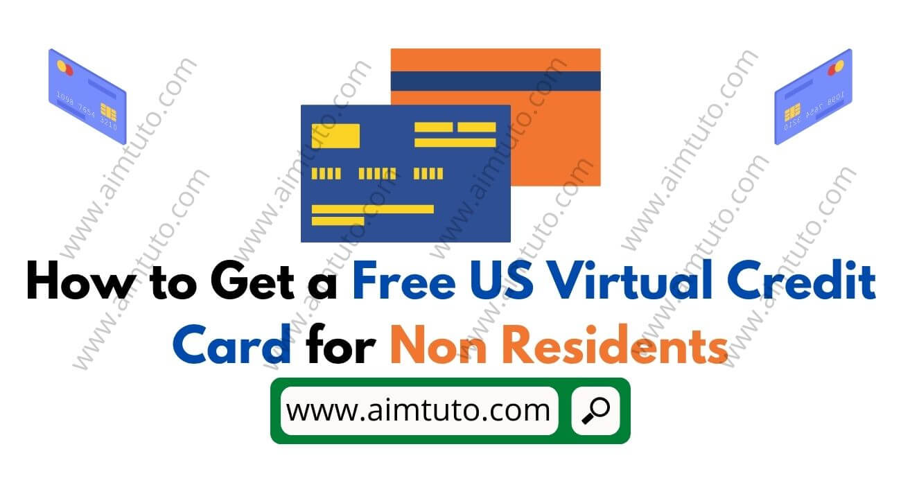 how to get virtual us credit card for non-residents
