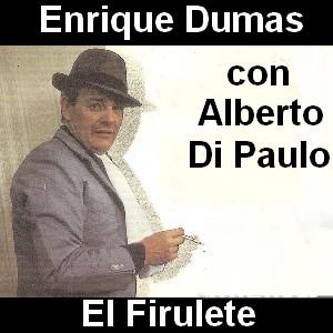 Enrique Dumas - El Firulete con Di Paulo