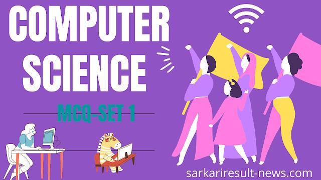 Computer Science mcq set  1