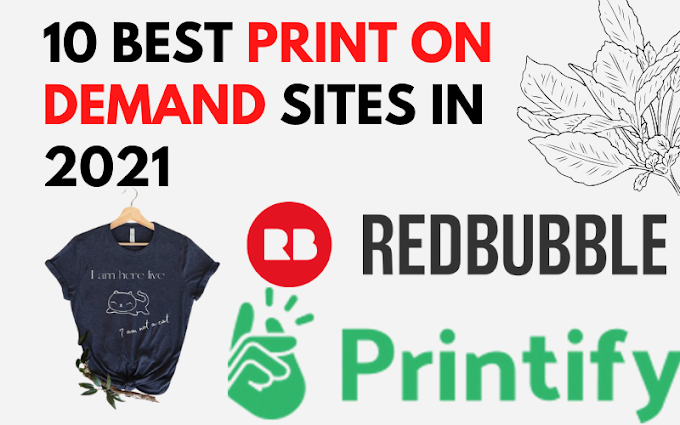 10 Best Print On Demand Sites in 2021