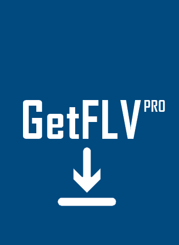 GetFLV Pro – Download Torrent Completo (2019)