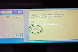 Cara Memperbaiki Kode Error C2702 / C2703 Fotocopy Bizhub Konica Minolta