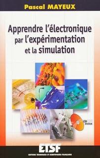 Télécharger Livre Gratuit Apprendre l'Électronique par l'Expérimentation et la Simulation pdf