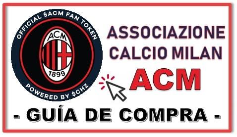 Cómo y Dónde Comprar la Criptomoneda AC Milan Fan Token (ACM)