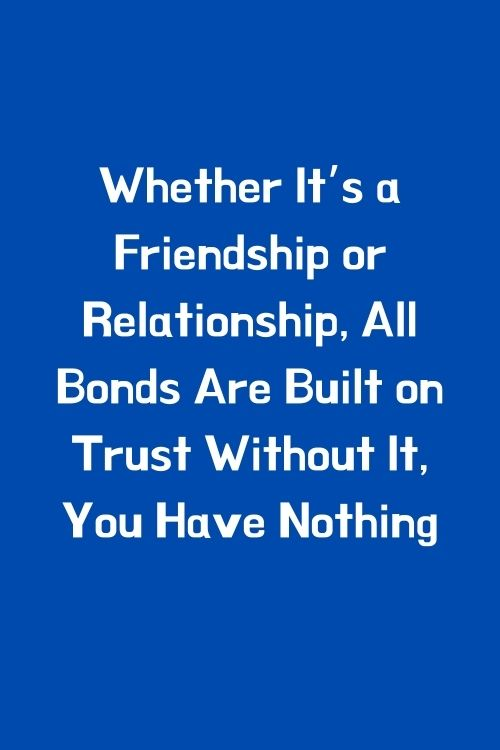 Friendship Trust Issues Quotes