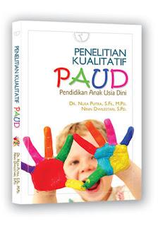 Penelitian Kualitatif Paud (Pendidikan Anak Usia Dini)