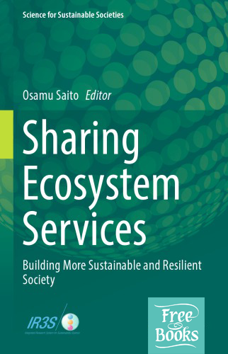 Sharing Ecosystem Services: Building More Sustainable and Resilient Society