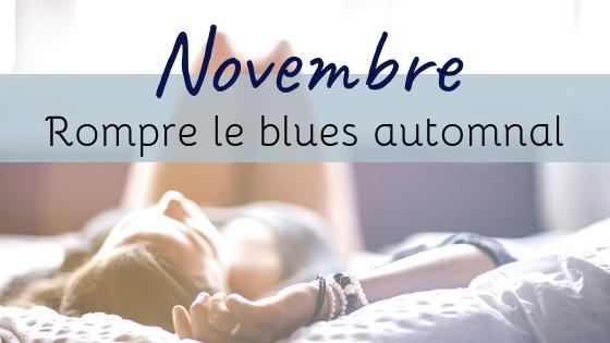 Rompre le blues de l'automne