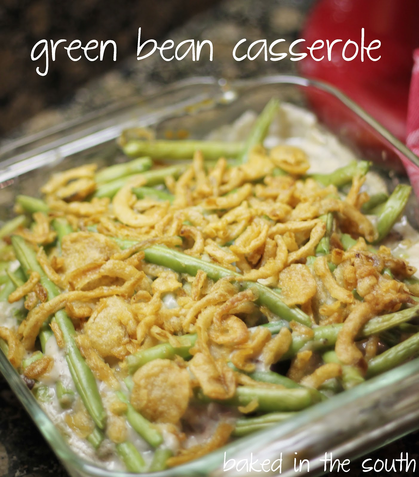 Classic Green Bean Casserole - Baked in the South