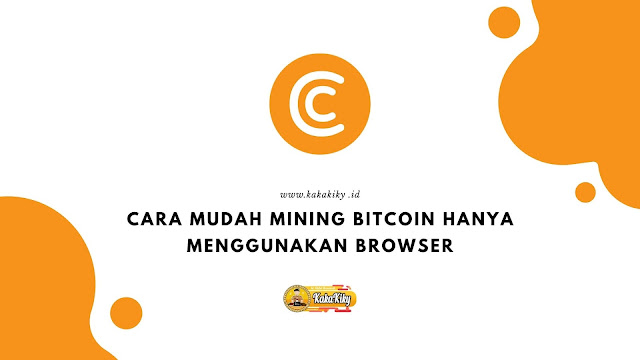 cara mining bitcoin dari browser