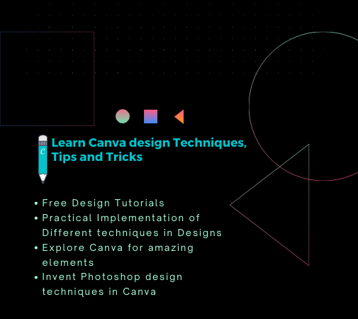 Canva Design Free Tutorials for beginners and Experts