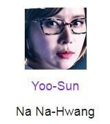 Yoo-Sun berperan sebagai Na Na-Hwang