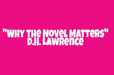 Why the Novel Matters by DH Lawrence