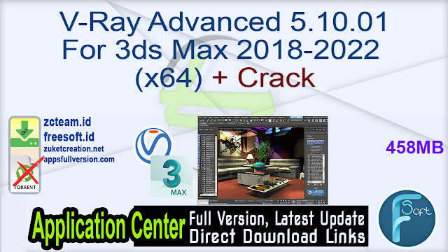 V-Ray Advanced 5.10.01 For 3ds Max 2018-2022 (x64) + Crack