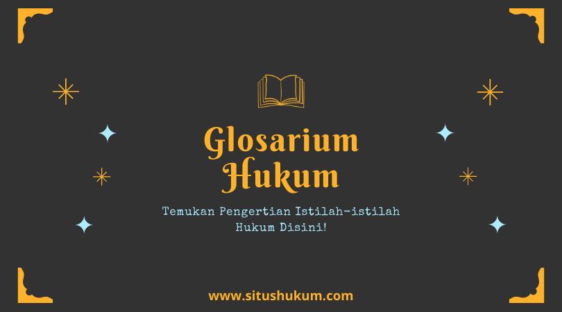 Glosarium Hukum