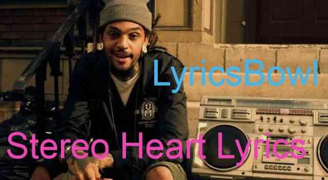 Stereo Hearts Lyrics - Gym Glass Heroes | LyricsBowl