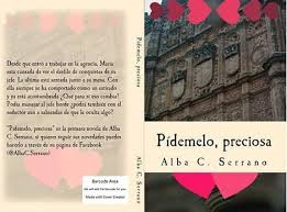 https://www.amazon.es/P%C3%ADdemelo-preciosa-Alba-Cortes-Serrano-ebook/dp/B01JJITWDE/ref=sr_1_1?s=books&ie=UTF8&qid=1486379228&sr=1-1&keywords=pidemelo+preciosa