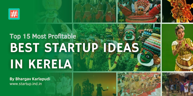 Top 15 Most Profitable Startup Ideas In Kerala With Low Investment | New Small Business Ideas In Kerala