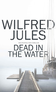Dead in the Water by Wilfred Jules