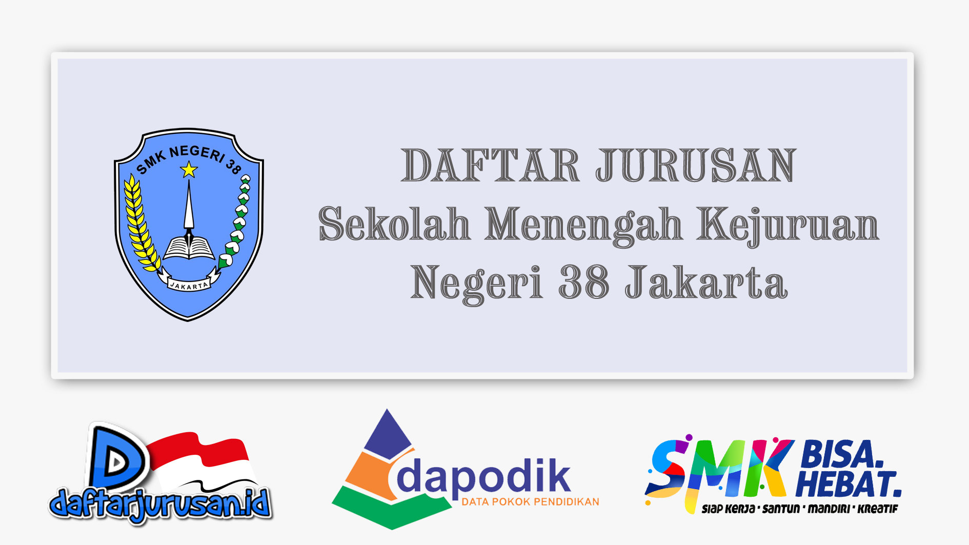Daftar Jurusan SMK Negeri 38 Jakarta Pusat