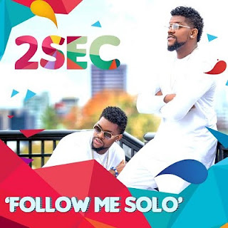 Download and watch Follow me solo by 2Sec