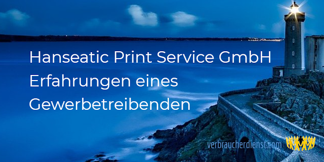 Titel: Hanseatic Print Service GmbH – Erfahrungen eines Gewerbetreibenden