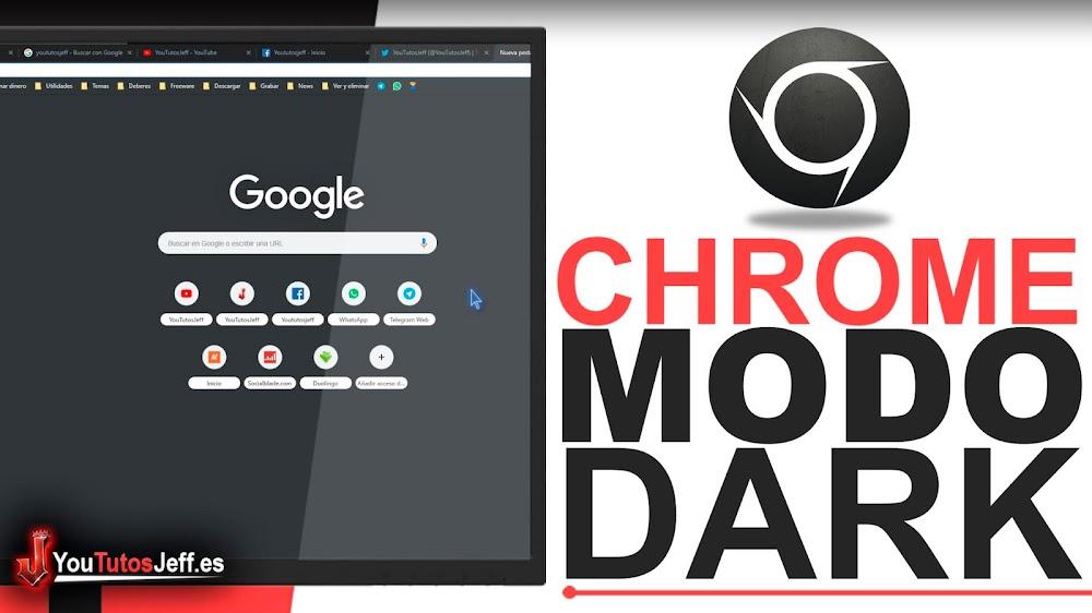 Usar Google Chrome Modo Oscuro(Dark)