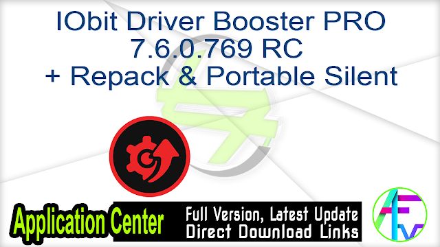 IObit Driver Booster PRO 7.6.0.769 RC + Repack & Portable Silent