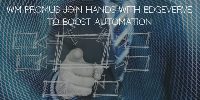 WM Promus Join Hands with EdgeVerve to Boost Automation