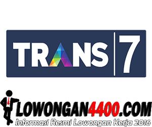Lowongan Trans 7 Terbaru
