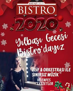 Bistro Bayaz Gaziantep Yılbaşı Programı 2020 Menüsü