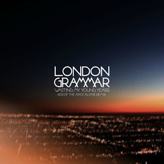 London Grammar - Wasting My Young Years Lyrics