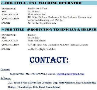 Cnc Machine Operator,Production Technician & Helper Jobs Vacancy In Gota. Ahmadabad.