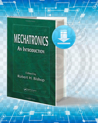 Download Mechatronics An Introduction pdf.