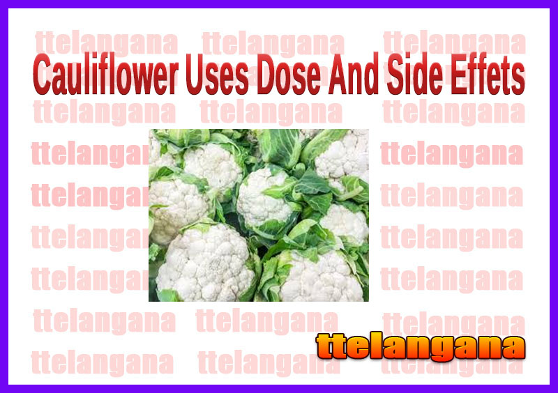 Cauliflower Uses Dose And Side Effets