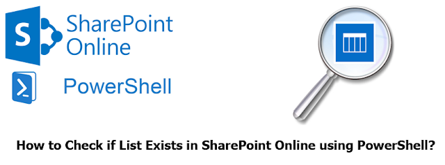Check if List Exists in SharePoint Online using PowerShell