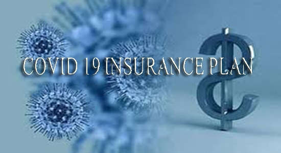 COVID 19 INSURANCE COVERAGE & PLAN