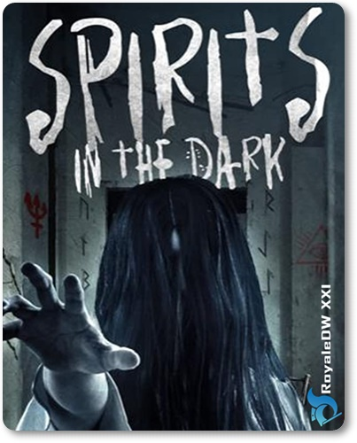 SPIRITS IN THE DARK (2020)