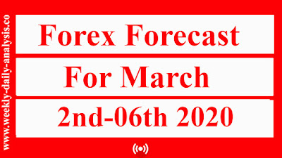 http://www.weekly-daily-analysis.co/2020/02/forexf-forecast-for-week-march-2nd.html