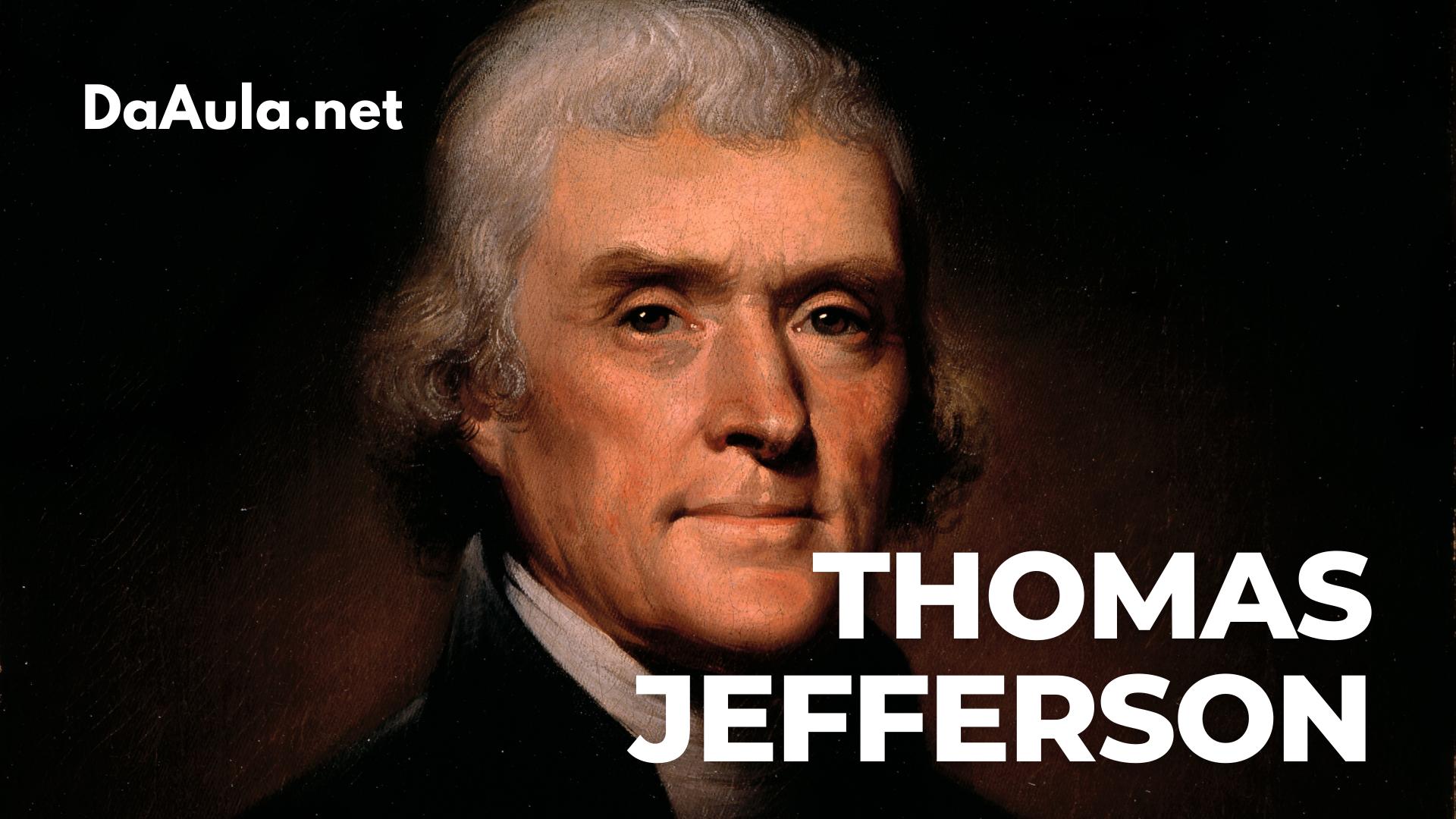 Quem foi Thomas Jefferson